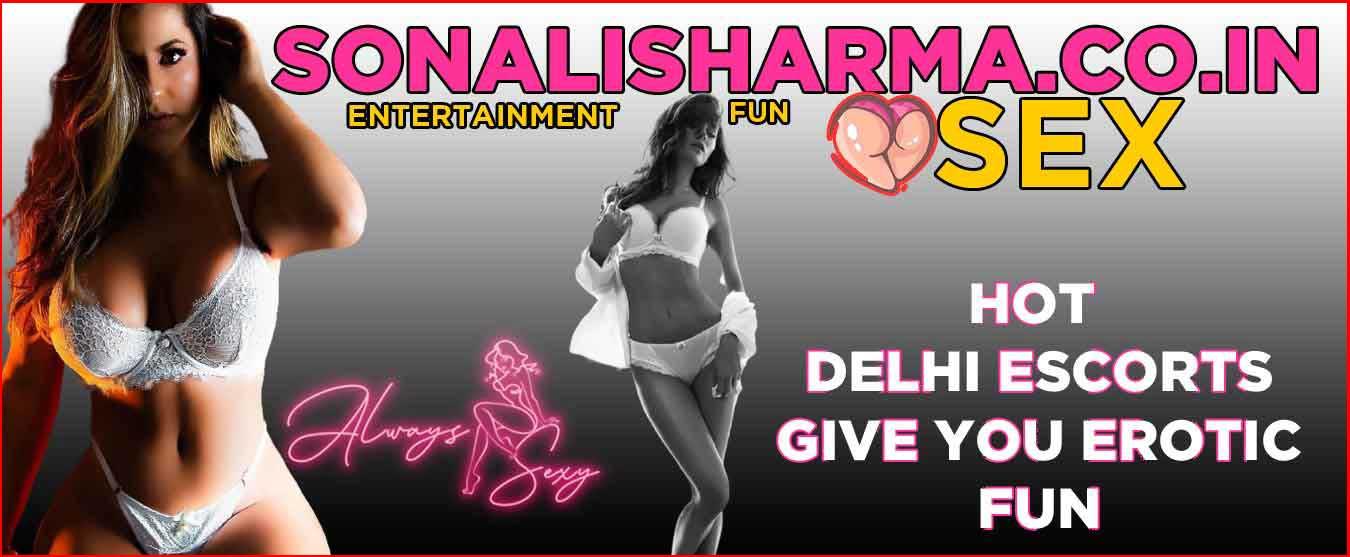 Delhi escorts Sonalisharma